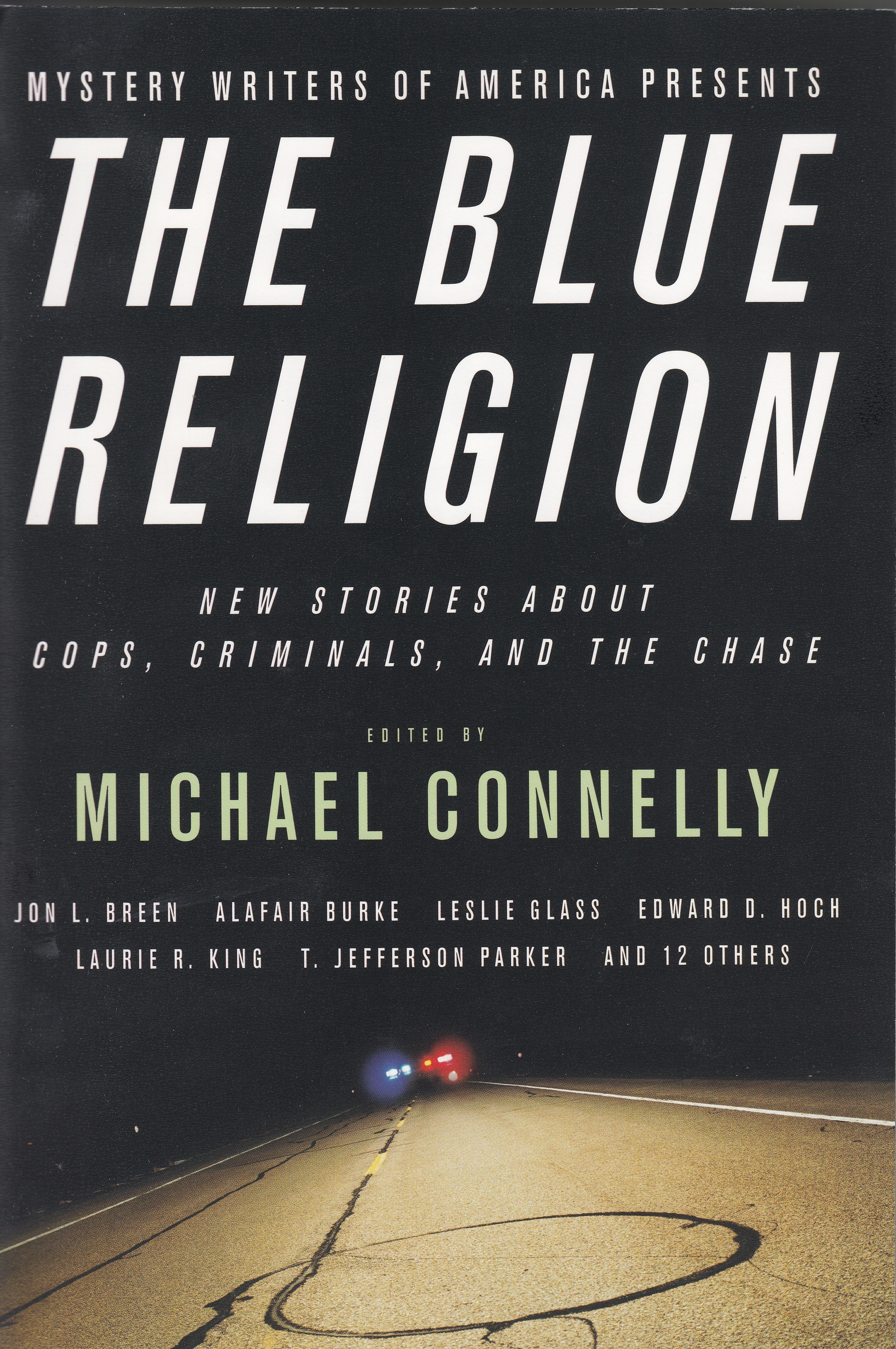 The Blue Religion New Stories About Cops Criminals And Chase